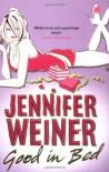 Good In Bed - Jennifer Weiner