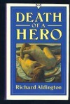 Death of a Hero - RICHARD ALDINGTON