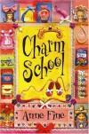 Charm School - Anne Fine