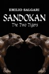 Sandokan: The Two Tigers - Emilio Salgari, Nico Lorenzutti