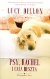 Psy, Rachel i cała reszta - Lucy Dillon