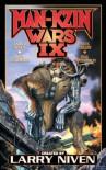 Man-Kzin Wars IX - Larry Niven