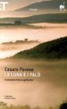 La luna e i falò - Cesare Pavese, Gian Luigi Beccaria