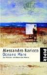 Oceano Mare. Sonderausgabe. Das Märchen Vom Wesen Des Meeres - Alessandro Baricco