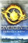 Divergente (Divergente, #1) - Veronica Roth, Pilar Ramírez Tello