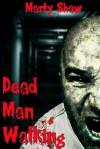 Dead Man Walking (Voodoo Zombie, #1) - Marty Shaw