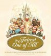 The Fairest One of All: The Making of Walt Disney's Snow White and the Seven Dwarfs. by J.B. Kaufman - J B Kaufman