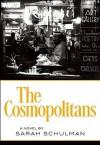 The Cosmopolitans - Sarah Schulman