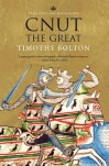 Cnut the Great - Timothy Bolton