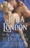 The Scoundrel and the Debutante - Julia London