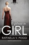 Uptown Girl (eNewton Narrativa) - Raffaella V. Poggi