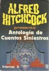 Alfred Hitchcock presenta antología de cuentos siniestros (Tomo 2) - Alfred Hitchcock