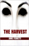 The Harvest - Anne Ferretti