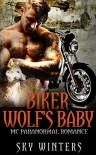 Biker Wolf's Baby - Sky Winters