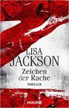 Z Zeichen der Rache: Thriller - Lisa Jackson, Kristina Lake-Zapp
