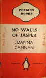 No Walls Of Jasper - Joanna Cannan