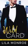 Wild Card - Lila Monroe