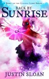 Back by Sunrise: A magical realism story (Eternal Light Book 1) - Justin Sloan