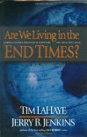 Are We Living in the End Times? - 'Jerry B. Jenkins',  'Tim LaHaye'