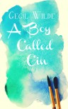 A Boy Called Cin - Cecil Wilde