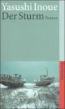 Der Sturm: Roman (suhrkamp taschenbuch) - Yasushi Inoue
