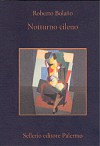 Notturno cileno - Roberto Bolaño, Angelo Morino