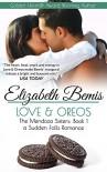 Love and Oreos: The Mendoza Sisters Trilogy, Book 1  (A Sudden Falls Romance) (The Mendoza Sisters Series) - Elizabeth Bemis