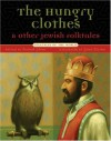 Hungry Clothes and Other Jewish Folktales (Folktales of the World) - Peninnah Schram