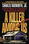 A Killer Among Us - Charles Bosworth