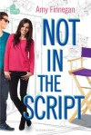 Not in the Script - Amy Finnegan
