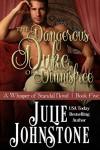 The Dangerous Duke of Dinnisfree (A Whisper of Scandal Novel Book 5) - Julie Johnstone