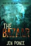 The Bazaar - Jen Ponce