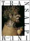 Transalpinum. Od Giorgiona i Dürera do Tycjana i Rubensa  - Dorota Folga-Januszewska, Antoni Ziemba