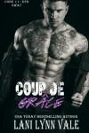 Coup De Grace (Code 11- KPD SWAT) (Volume 7) - Lani Lynn Vale