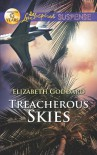 Treacherous Skies (Love Inspired Suspense) - Elizabeth Goddard