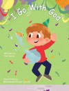 I Go With God -  Jill Ferrie