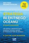 Strategia blekitnego oceanu. Wydanie rozszerzone - Renee Mauborgne W. Chan Kim