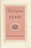 Unforgotten years. - Logan Pearsall. Smith
