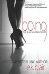 By E.K. Blair Bang: Black Lotus #1 (Volume 1) - E.K. Blair