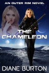 The Chameleon (An Outer Rim Novel: Book 2) - Diane Burton