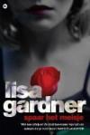 Spaar het meisje - Lisa Gardner, Ralph van der Aa