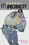 Father Robot #1 - Kristopher White