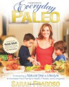 Everyday Paleo - Sarah Fragoso, Robb Wolf