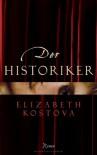 Der Historiker - Elizabeth Kostova