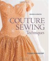 Couture Sewing Techniques - Claire B. Shaeffer