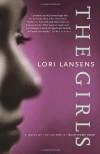 The Girls - Lori Lansens
