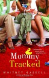 Mommy Tracked - Whitney Gaskell
