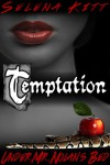Temptation (Under Mr. Nolan's Bed, #1) - Selena Kitt