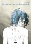 Le bleu est une couleur chaude - Julie Maroh