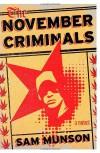 The November Criminals - Sam Munson